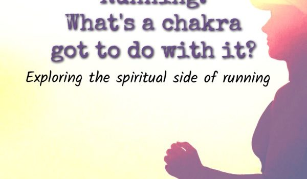 Running: What's a Chakra got to do with it?- Intro
